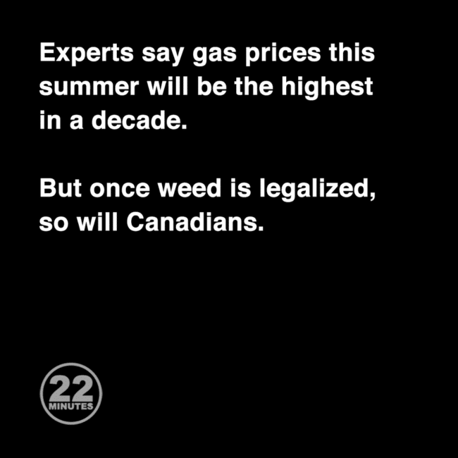 22 minutes meme on weed and gas prices